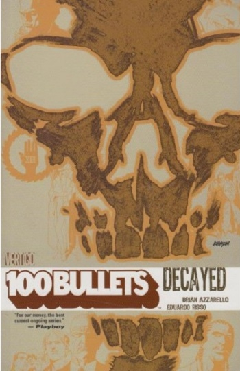 Couverture 100 Bullets (Vertigo), book 10: Decayed