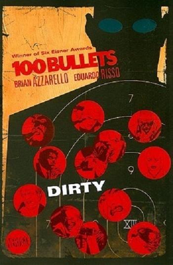 Couverture 100 Bullets (Vertigo), book 12: Dirty