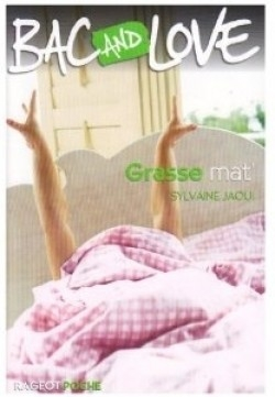 Couverture Bac and Love, tome 02 : Grasse mat'