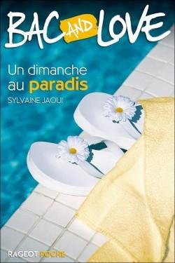 Couverture Bac and Love, tome 03 : Un dimanche au paradis