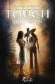 Couverture Touch, tome 1 : Rédemption Editions Rebelle (Chimères) 2014