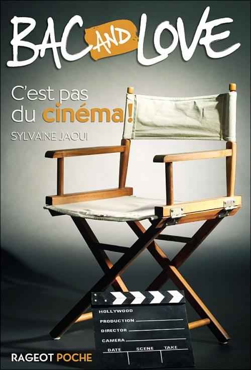 Couverture Bac and Love, tome 04 : C'est pas du cinéma !