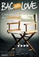 Couverture Bac and Love, tome 04 : C'est pas du cinéma ! Editions Rageot (Poche) 2006