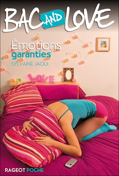 Couverture Bac and Love, tome 06 : Emotions garanties