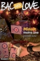 Couverture Bac and Love, tome 10 : Minuit moins une Editions Rageot (Poche) 2006