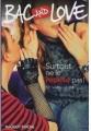 Couverture Bac and Love, tome 13 : Surtout ne le répète pas ! Editions Rageot (Poche) 2008