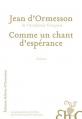 Couverture Comme un chant d'espérance Editions Héloïse d'Ormesson 2014