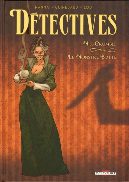 Couverture Détectives : Miss Crumble, Le monstre botté
