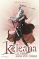 Couverture Keleana, tome 2 : La reine sans couronne Editions de La martinière (Fiction J.) 2014