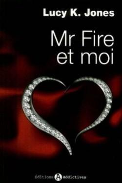 Mr Fire et moi, tome 1