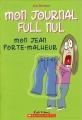 Couverture Mon journal grave nul / Mon journal full nul, tome 2 : Mon jean porte-malheur Editions Scholastic 2005