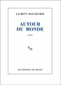 Couverture Autour du monde Editions de Minuit 2014