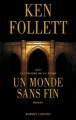 Couverture Un monde sans fin Editions Robert Laffont 2012