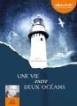Couverture Une vie entre deux océans Editions Audiolib 2014