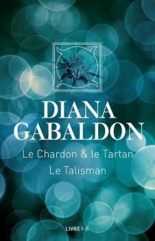 Couverture Le cercle de pierre, double, tomes 1 et 2 : Le chardon & le tartan, Le talisman