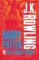 Couverture Harry Potter, tome 6 : Harry Potter et le prince de sang-mêlé Editions Bloomsbury 2013