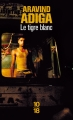 Couverture Le tigre blanc Editions 10/18 (Littérature étrangère) 2013