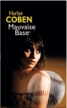 Couverture Myron Bolitar, tome 06 : Mauvaise base Editions France Loisirs 2011