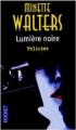 Couverture Lumière noire Editions Pocket (Policier) 2005