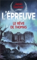 Couverture L'épreuve, tome 2.5 : Le rêve de Thomas Editions Pocket (Jeunesse) 2011