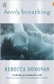 Couverture Breathing, tome 2 : Ma raison d'espérer Editions Penguin books 2013