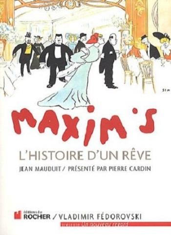 Couverture Maxim's - L'histoire d'un rêve