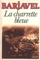 Couverture La charrette bleue Editions Denoël 1980