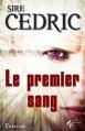 Couverture Le premier sang Editions Le Pré aux Clercs 2012