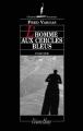 Couverture L'homme aux cercles bleus Editions Viviane Hamy (Chemins Nocturnes) 1996