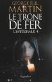 Couverture Le Trône de Fer, intégrale, tome 4 Editions Pygmalion (Fantasy) 2013