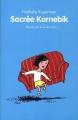 Couverture Sacrée Kornebik Editions L'école des loisirs (Animax) 2013