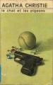 Couverture Le chat et les pigeons Editions Librairie des  Champs-Elysées  (Le club des masques) 1967