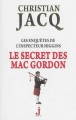 Couverture Les enquêtes de l'inspecteur Higgins, tome 11 : Le secret des MacGordon Editions J 2013