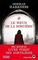 Couverture Le livre perdu des sortilèges, tome 3 : Le noeud de la sorcière Editions Orbit 2014