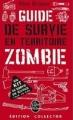 Couverture Guide de survie en territoire zombie Editions Le livre de poche 2011