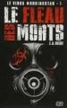 Couverture Le Virus Morningstar, tome 1 : Le Fléau des Morts Editions Eclipse (Horreur) 2013