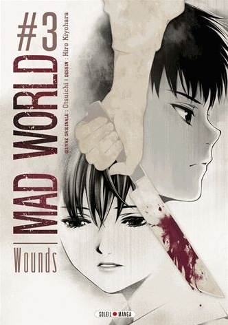Couverture Mad World, tome 3 : Wounds
