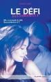 Couverture Jeux dangereux, tome 1 : Le défi Editions Hachette (Black moon - Romance) 2014