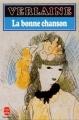 Couverture La Bonne chanson Editions Le Livre de Poche 1988