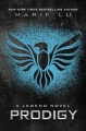 Couverture Legend, tome 2 : Prodigy Editions Castelmore 2013