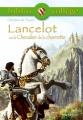 Couverture Lancelot, le chevalier de la charrette / Lancelot ou le chevalier de la charrette Editions Hachette (Biblio collège) 2006