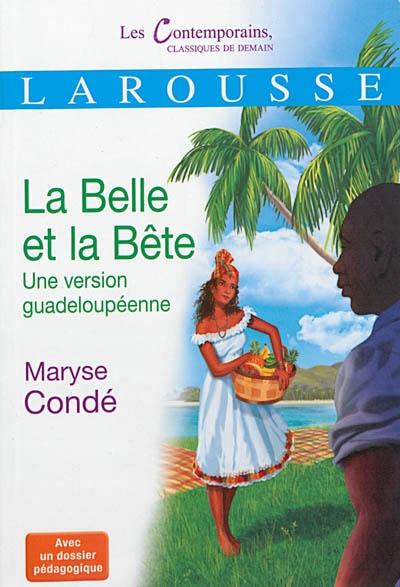 Couverture La belle et la bête, une version guadeloupéenne