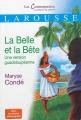 Couverture La belle et la bête, une version guadeloupéenne Editions Larousse (Les Contemporains, classiques de demain) 2013