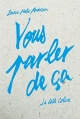 Couverture Vous parler de ça Editions Anne Carrière 2014