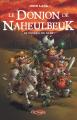 Couverture Le donjon de Naheulbeuk (Romans), tome 3 : Le conseil de Suak Editions Octobre 2013