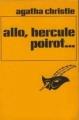 Couverture Allô, Hercule Poirot... / Allo, Hercule Poirot... / Allô, Hercule Poirot / Allo, Hercule Poirot Editions Librairie des  Champs-Elysées  (Le masque) 1971