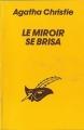 Couverture Le Miroir se brisa Editions Librairie des  Champs-Elysées  1963