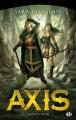Couverture La trilogie d'Axis, tome 2 : Envoûteur Editions Milady (Fantasy) 2014