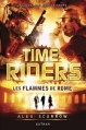 Couverture Time riders, tome 5 : Les flammes de Rome Editions Nathan 2013