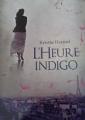Couverture L'heure indigo Editions Denoël 2014